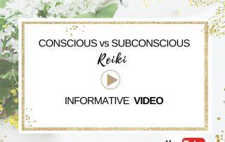 Reiki - Conscious vs Subconscious Mind